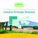 11 milionów złotych na wdrożenie Lokalnej Strategii Rozwoju Wzgórz Dalkowskich w latach 2014 -2020